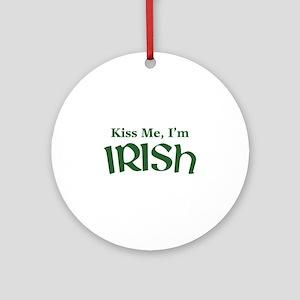 Kiss Me, I'm Irish Ornament (Round)