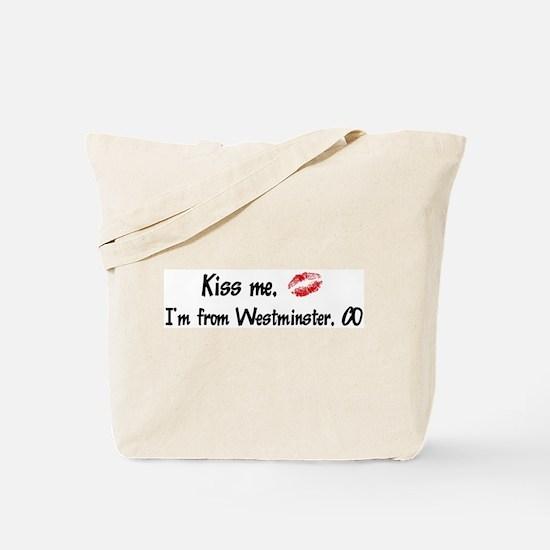 Kiss Me: Westminster Tote Bag