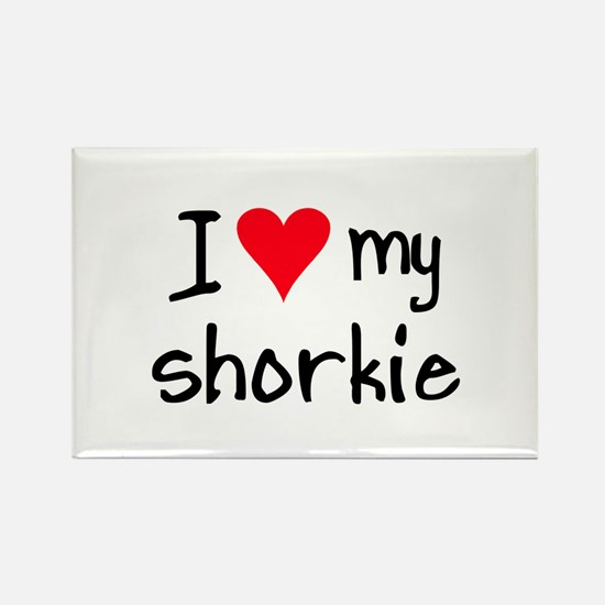 I LOVE MY Shorkie Rectangle Magnet