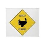 Turkey Crossing Sign Throw Blanket