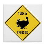 Turkey Crossing Sign Tile Coaster