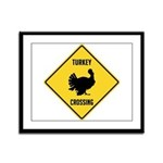 Turkey Crossing Sign Framed Panel Print