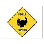 Turkey Crossing Sign Small Poster
