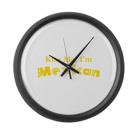 Kiss Me, I'm Mexican Large Wall Clock