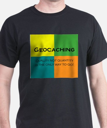 Quality Geocaching T-Shirt