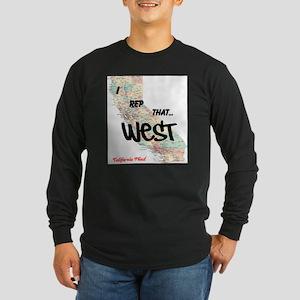 I Rep That Long Sleeve Dark T-Shirt