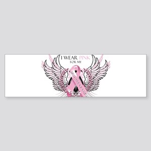 I Wear Pink for my Mother In Sticker (Bumper)