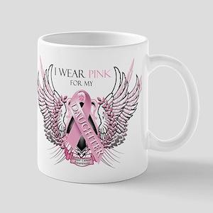 I Wear Pink for my Daughter Mug