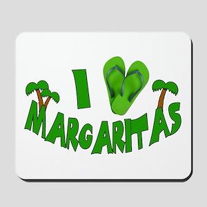 I love Margaritas Mousepad