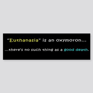Anti-Euthanasia Bumpersticker