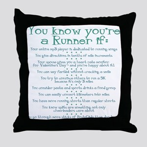 You Know You're a Runner If Throw Pillow