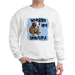 Wrinkles Are Beautiful Sweatshirt