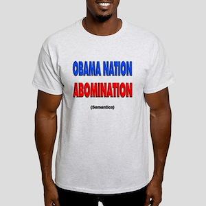 Obama Nation Abomination (Sem Light T-Shirt