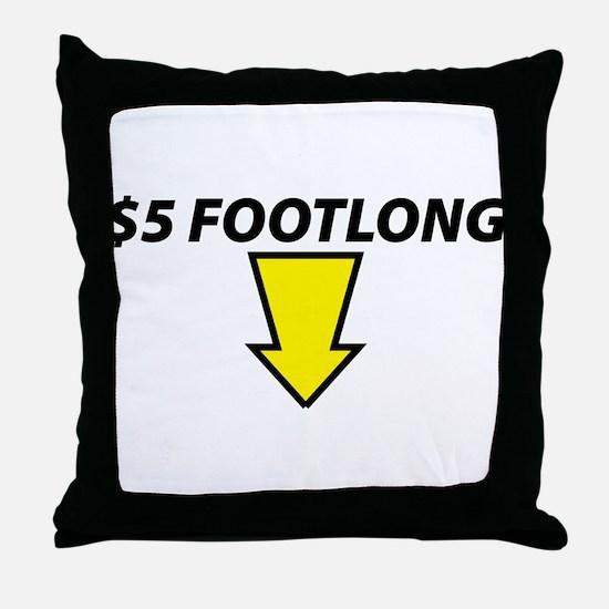 $5 Footlong Throw Pillow