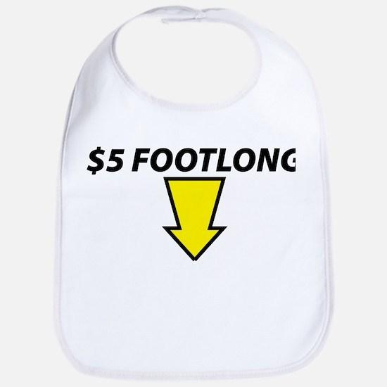 $5 Footlong Bib