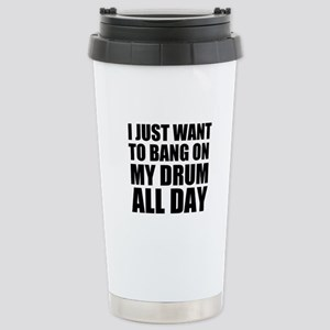 Bang On My Drum Stainless Steel Travel Mug