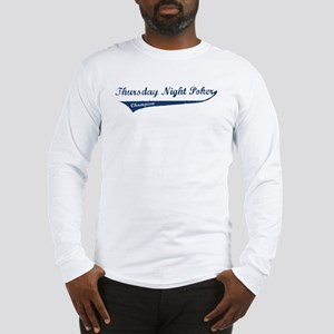 Thursday Night Poker - Long Sleeve T-Shirt
