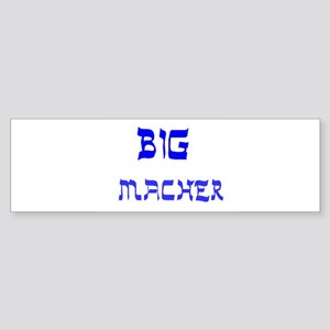 YIDDISH BIG MACHER Bumper Sticker