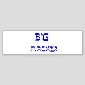 YIDDISH BIG MACHER Bumper Sticker