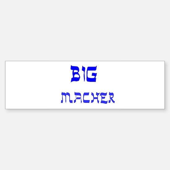 YIDDISH BIG MACHER Bumper Bumper Bumper Sticker