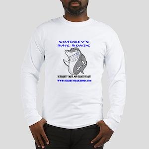 Sharkeys Bail Bonds Long Sleeve T-Shirt