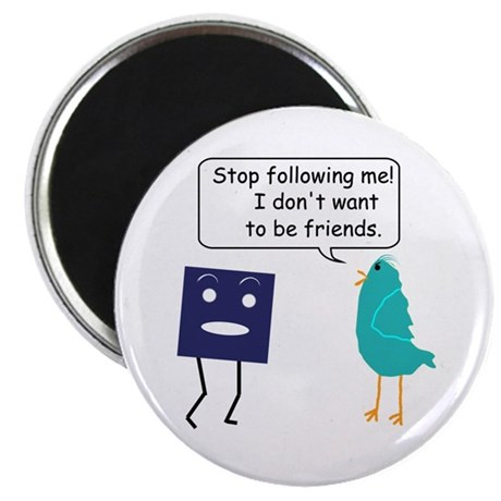 """Stop Following Me (parody) 2.25"""" Magnet (10 pack)"""