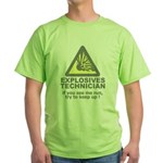 explosives technician t-shirt Green T-Shirt