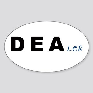 DEAler... Oval Sticker