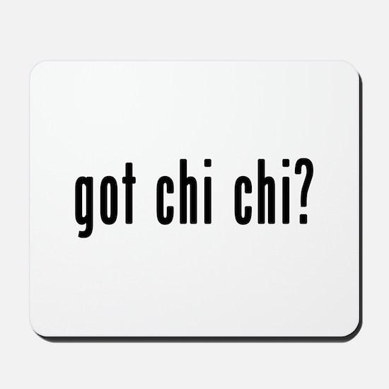 GOT CHI CHI Mousepad