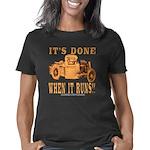 DONE WHEN IT RUNS Women's Classic T-Shirt