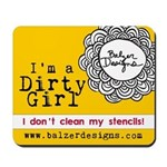 Dirty Girl Merchandise Mousepad