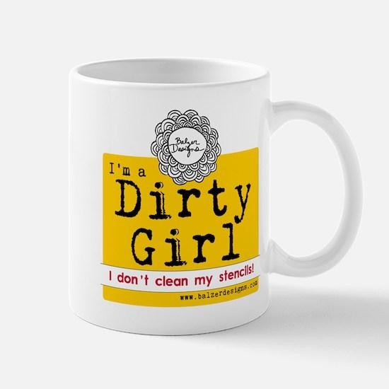 Dirty Girl Merchandise Mug