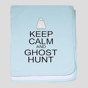 Keep Calm Ghost Hunt (Parody) baby blanket