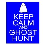 Keep Calm Ghost Hunt (Parody) Small Poster