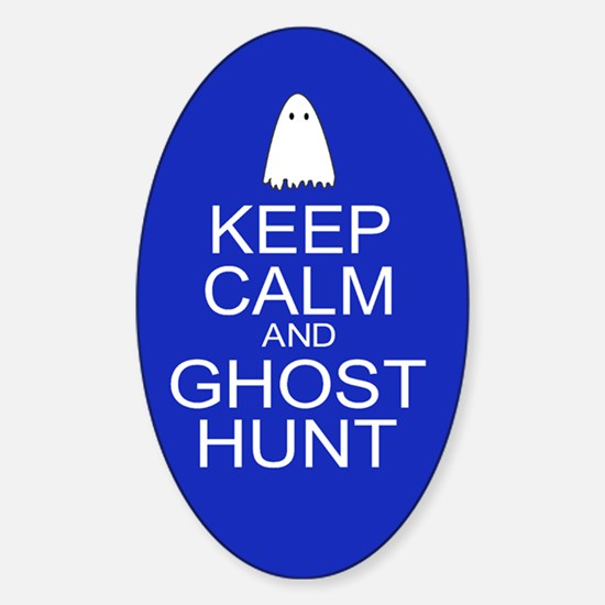 Keep Calm Ghost Hunt (Parody) Sticker (Oval)