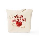 Allison Lassoed My Heart Tote Bag