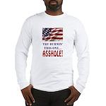 Try Burnin' Long Sleeve T-Shirt