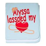 Alyssa Lassoed My Heart baby blanket