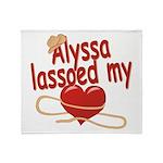 Alyssa Lassoed My Heart Throw Blanket