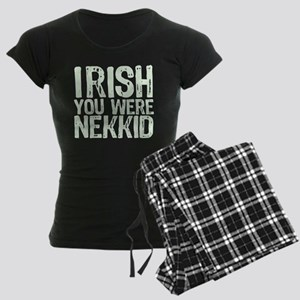 Irish You Were Nekkid Women's Dark Pajamas