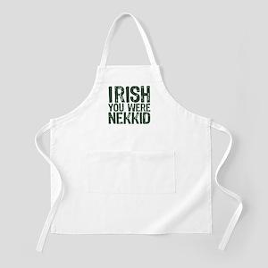 Irish You Were Nekkid Apron
