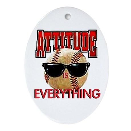 Attitude is Everything Ornament (Oval)