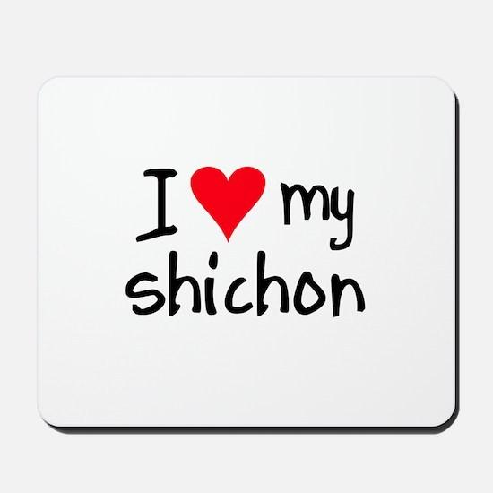 I LOVE MY Shichon Mousepad