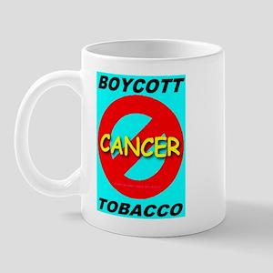 Boycott Tobacco No Cancer Mug