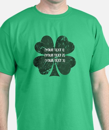 [Your text] St. Patrick's Day T-Shirt