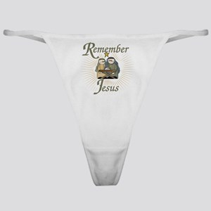 Remember Jesus Classic Thong