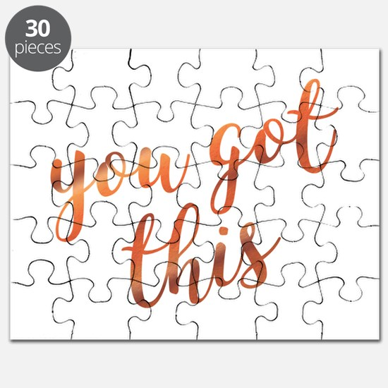 You Got This Inspirational Rose Gold quote Puzzle