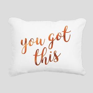 You Got This Inspiration Rectangular Canvas Pillow