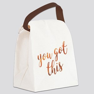 You Got This Inspirational Rose G Canvas Lunch Bag
