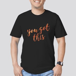 You Got This Inspirational Rose Gold quote T-Shirt